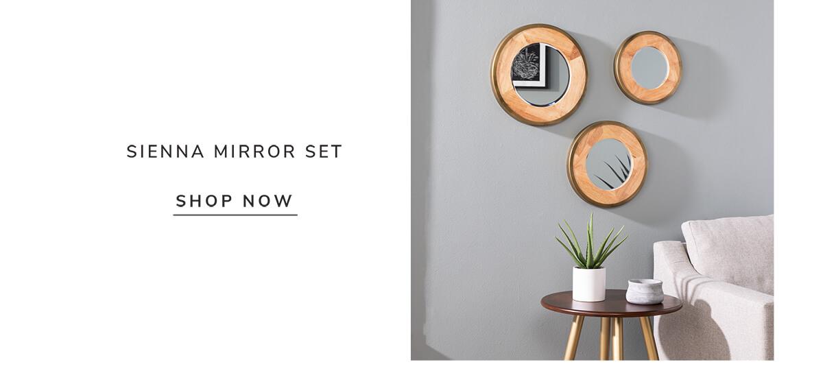 Sienna Mirror Set   SHOP NOW