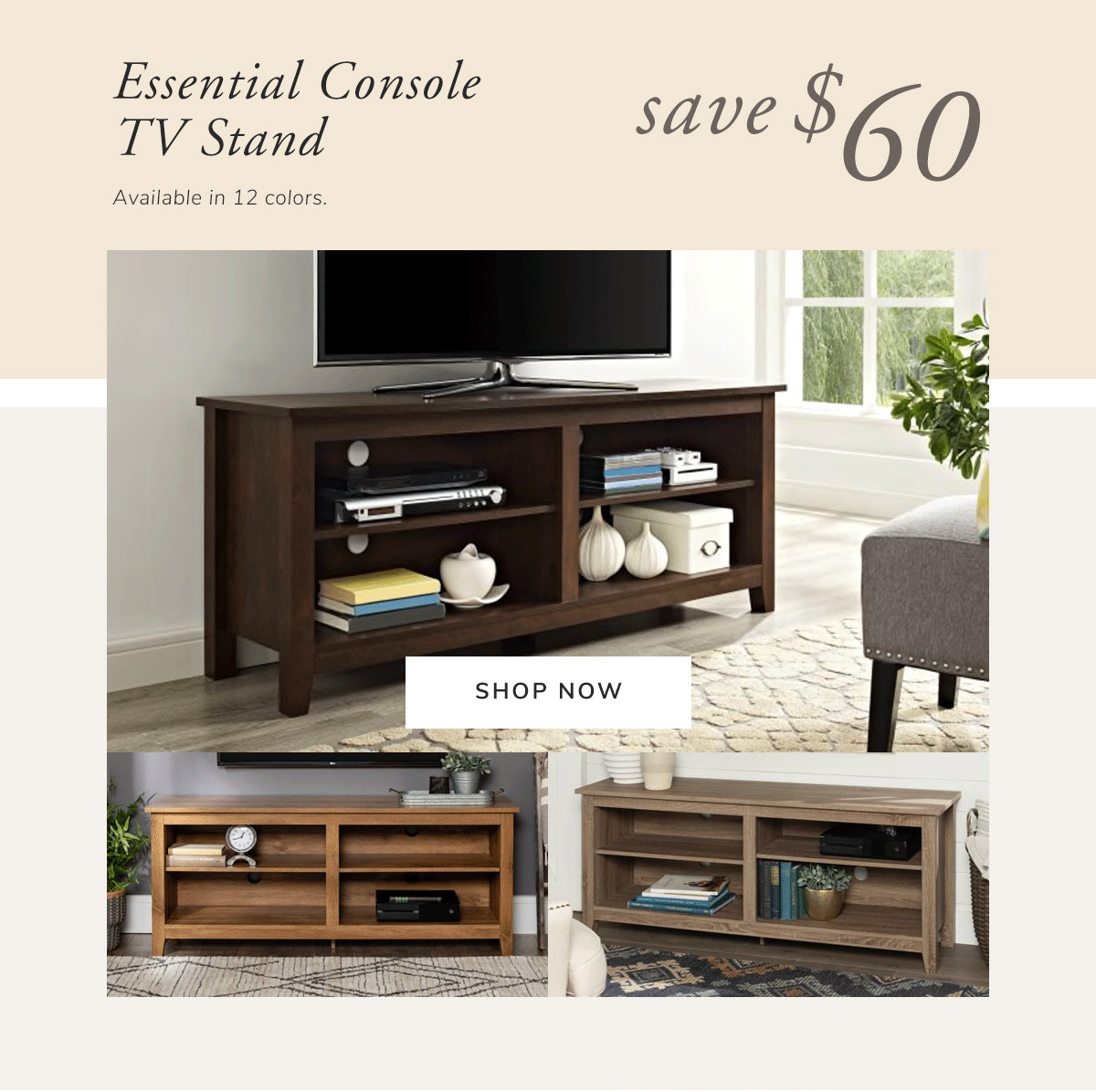 Essential Console TV Stand. Save $60 | SHOP NOW
