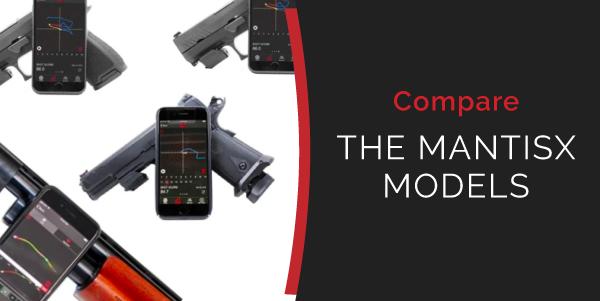 COMPARE THE MANTISX MODELS