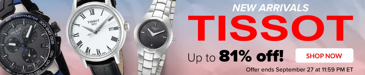 TISSOT Up to 81% Off!