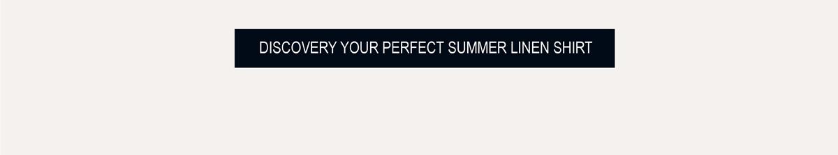 Discover your perfect summer linen shirt