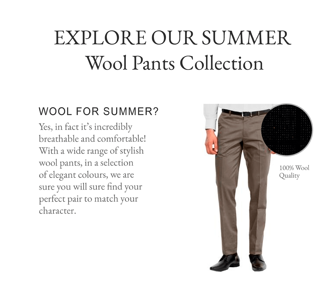 Explore our summer wool pants collection