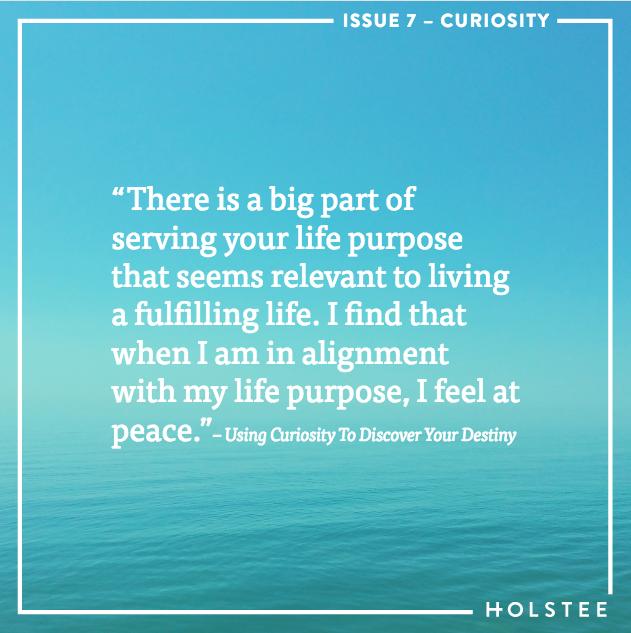 Using Curiosity To Discover Your Destiny
