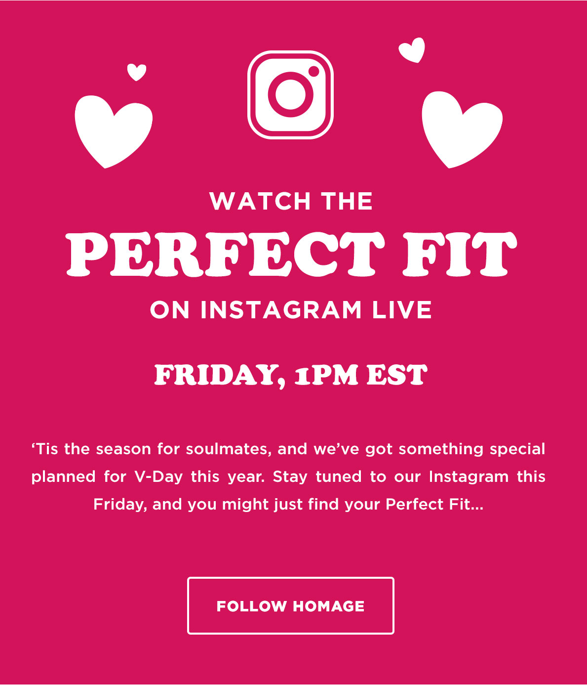 Watch the Perfect Fit on Instagram Live, Friday at 1pm Est.