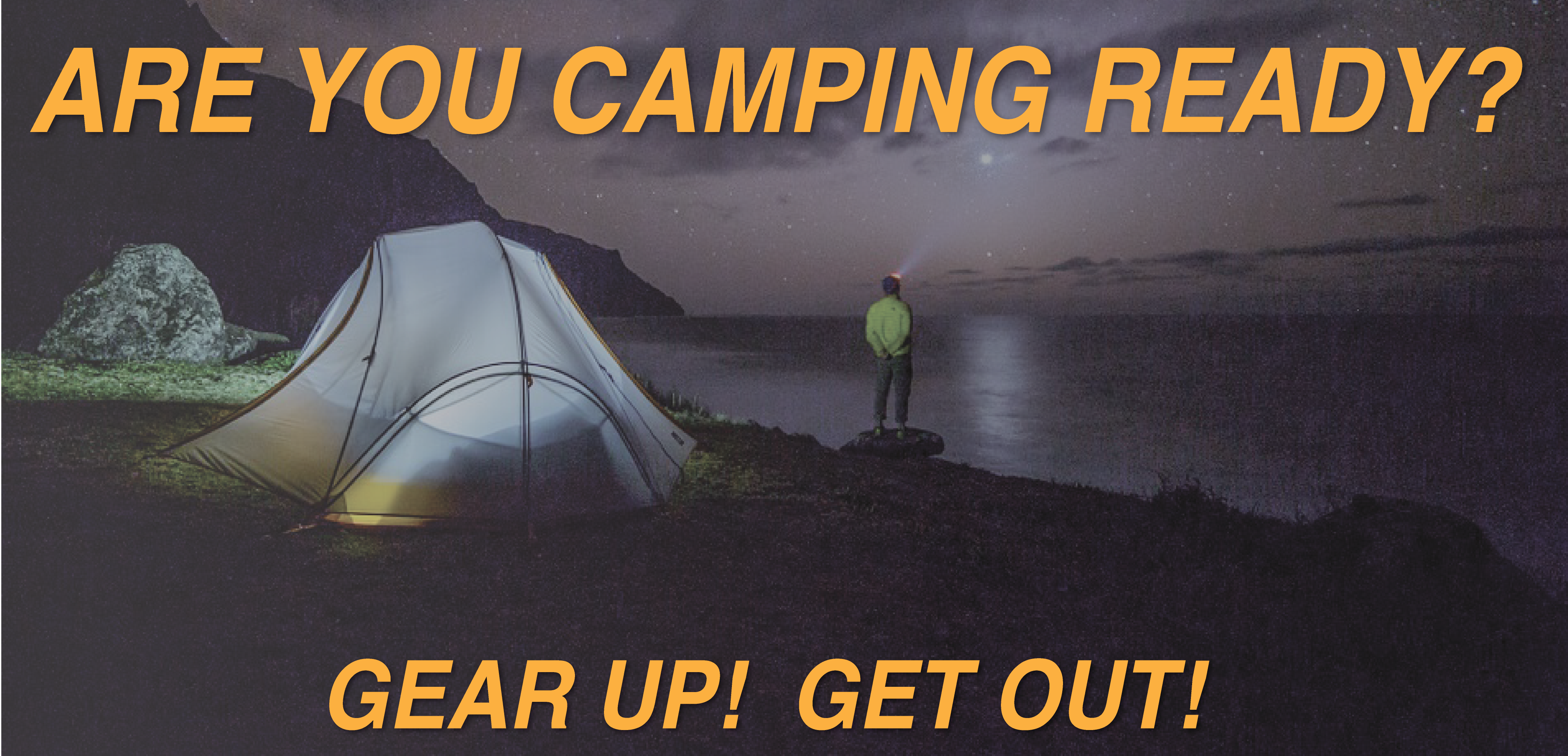 Get ready for camping!