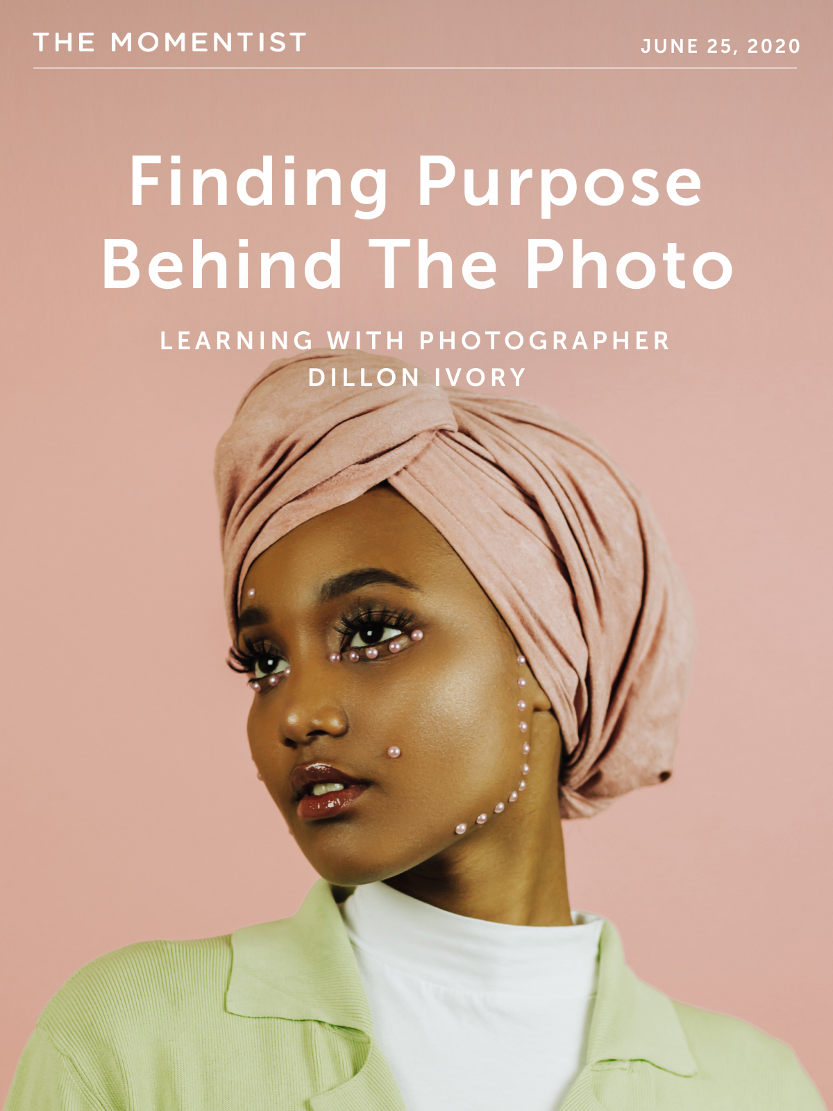 Finding Purpose Behind The Photo: Learning With Photographer Dillon Ivory