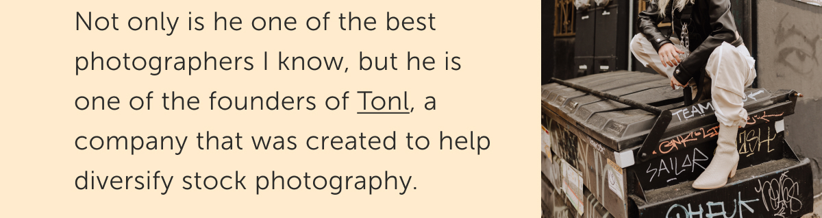 Tonl is a company that was created to help diversify stock photography.
