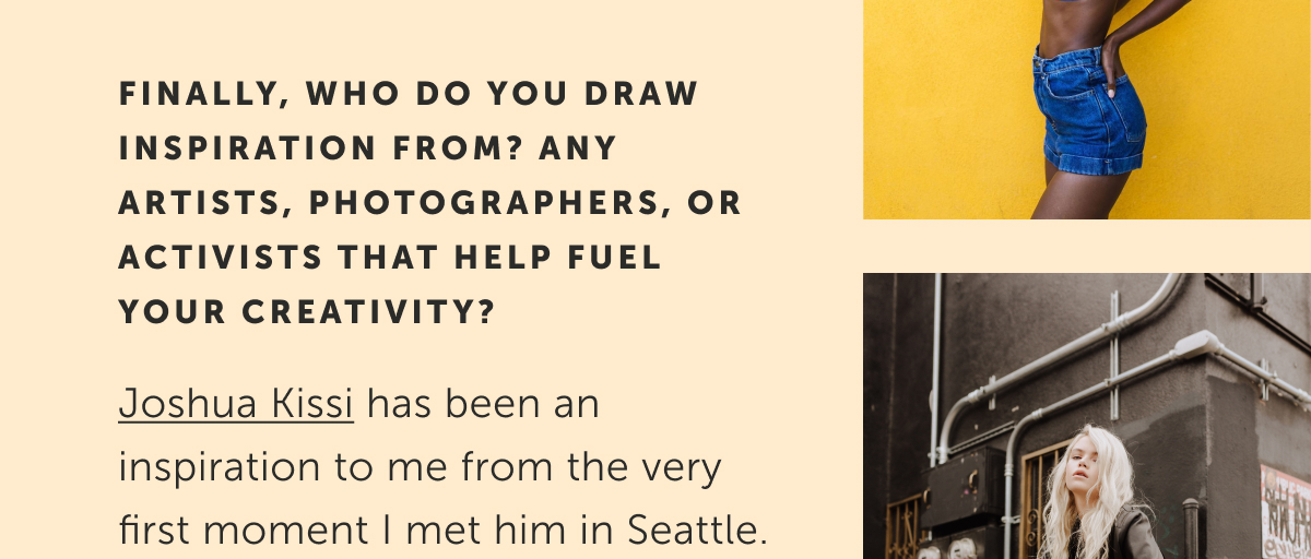 Joshua Kissi has been an inspiration to me.
