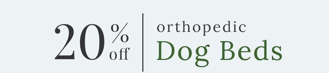 20% Off Orthopedic Dog Beds