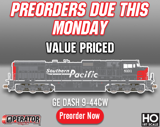 Preorders Due This Monday, August 12th: Operator HO Scale GE DASH-9 2nd Run by ScaleTrains.com