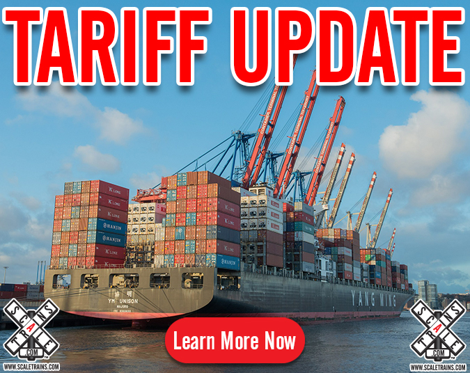 Chinese Tariff Update by ScaleTrains.com