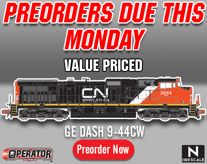 Preorders due This Monday, August 12th: Operator N Scale GE DASH-9 (C44-9W) diesel locomotive by ScaleTrains.com