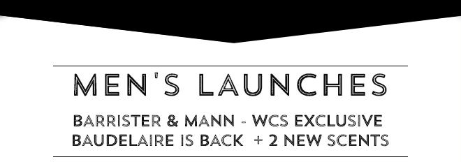 Barrister & Mann - WCS Exclusive Baudelaire is back + 2 new scents