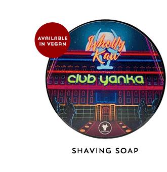 Wholly Kaw Shaving Soap, Club Yanka