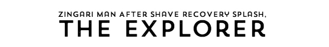 Zingari Man After Shave Recovery Splash, The Explorer