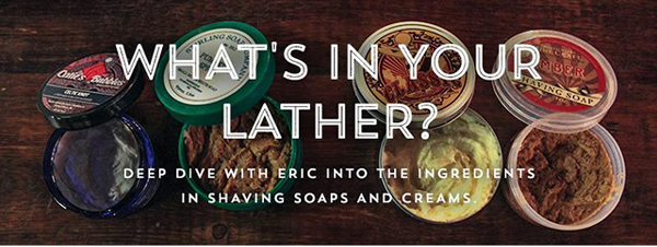 wHAT'S IN YOUR LATHER?