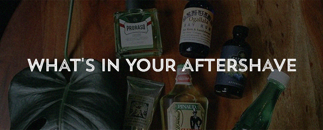 What's In Your Aftershave