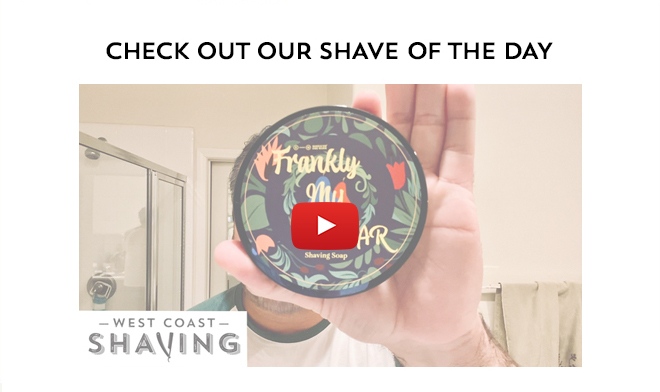 Check Out Our Shave Of The Day