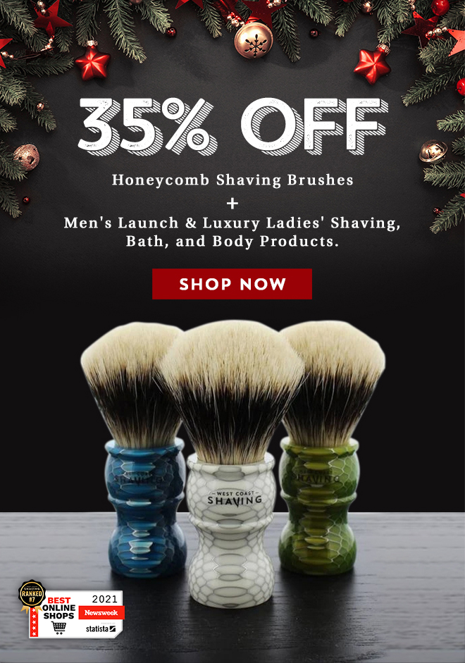 35% Off Honeycomb Shaving Brushes + Men's Launch & Luxury Ladies' Shaving, Bath, and Body Products - Shop Now