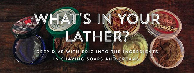 What's In Your Lather
