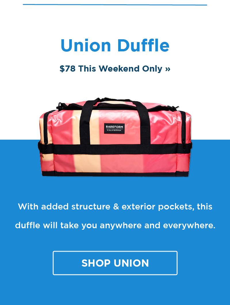 Save $20 On Union Duffles!