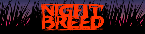 FRIGHT-RAGS — Nightbreed!