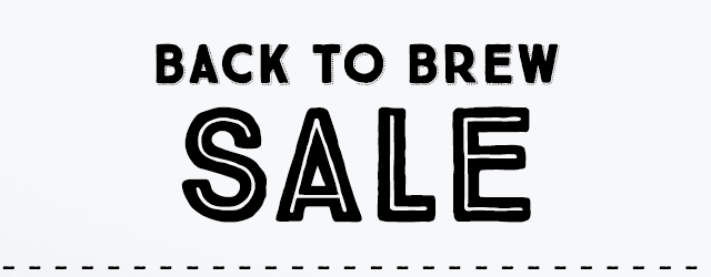 Back to Brew Sale