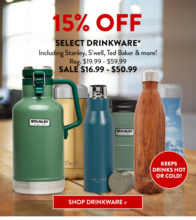 15% Off Select Drinkware*