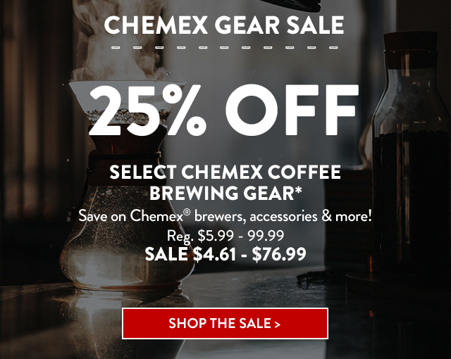 25% Off Select Chemex Coffee Brewing Gear*