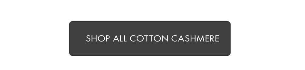 Cotton Cashmere