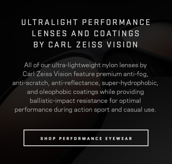 Ultralight performance lenses and coatings by Carl Zeiss Vision.