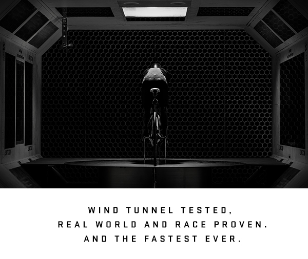Wind tunnel tested. Real world and race proven. And the fastest ever.