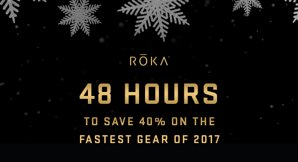 48 hours to save 40% on the top gear of 2017