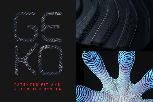 GEKO – Patented Fit and Retention System