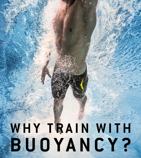 Why train with buoyancy?
