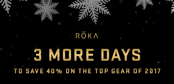 3 more days to save 40% on the top gear of 2017