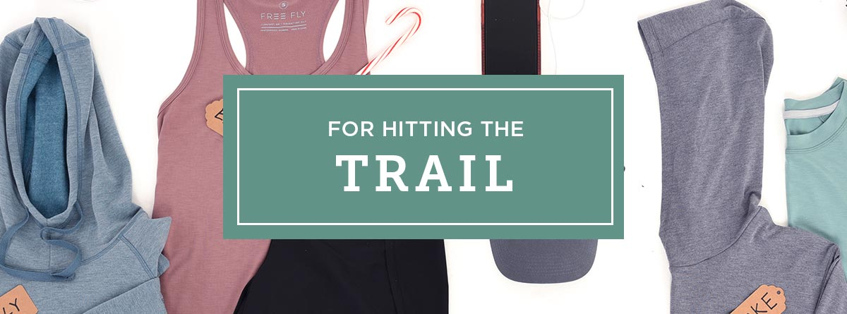 Gifts for hitting the trail