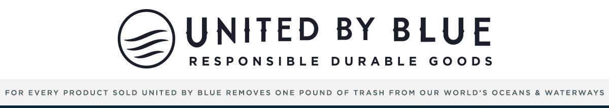 United By Blue | Responsible Durable Goods | For every product sold, United By Blue removes one pound of trash from oceans and waterways.