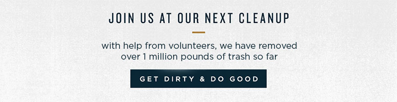 Join Us at our Next Cleanup