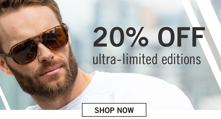 Father's Day Sale - 20% Off Ultra-Limited Editions